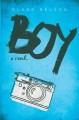 Boy : a novel