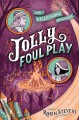 Jolly foul play : a Wells & Wong mystery