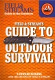 Field & Stream's guide to outdoor survival
