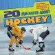 20 fun facts about hockey