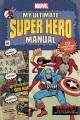 My ultimate super hero manual