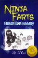 Ninja farts : silent but deadly