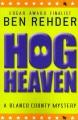 Hog heaven : a Blanco County, Texas novel