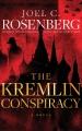 The Kremlin conspiracy : a novel