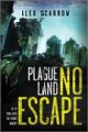 Plague land : no escape
