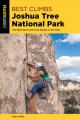 Best climbs, Joshua Tree National Park : the best sport and trad routes in the park