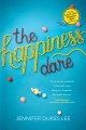 The happiness dare : pursuing your heart's deepest, holiest, and most vulnerable desire
