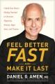 Feel better fast and make it last : unlock your brain