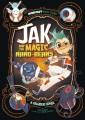 Jak and the magic nano-beans : a graphic novel