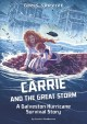 Carrie and the Great Storm : a Galveston Hurricane survival story