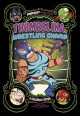 Thumbelina, wrestling champ : a graphic novel