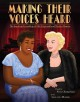 Making their voices heard : the inspiring friendship of Ella Fitzgerald and Marilyn Monroe