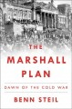 THE MARSHALL PLAN : DAWN OF THE COLD WAR