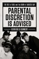 Parental discretion is advised : the rise of N.W.A and the dawn of gangsta rap