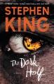 The dark half : a novel