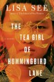Book cover of The Tea Girl of Hummingbird Lane