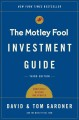 The Motley Fool investment guide : how the fools beat Wall Street's wise men and how you can too