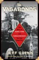 The vagabonds : the story of Henry Ford and Thomas Edison
