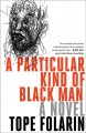 A particular kind of Black man