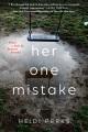 Her one mistake : a novel