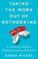 Taking the work out of networking : an introvert
