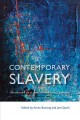 Contemporary slavery : the rhetoric of global human rights campaigns