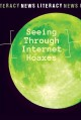 Seeing through internet hoaxes