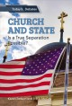 Church and state : a true separation?
