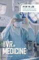 Using VR in medicine
