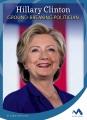 Hillary Clinton : ground-breaking politician