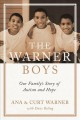 The Warner boys : our family's story of autism and hope