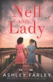 Nell and Lady : a novel
