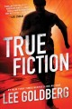 True fiction : an Ian Ludlow thriller