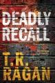 Deadly recall : a Jessie Cole thriller