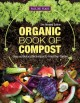 Organic book of compost : easy and natural techniques to feed your garden