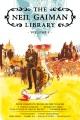 The Neil Gaiman library. Volume 1