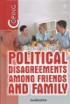 Coping with political disagreements among friends and family