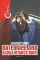 Coping with date rape and acquaintance rape