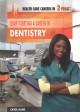 Jump-starting a career in dentistry