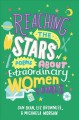 Reaching the stars : poems about extraordinary women and girls