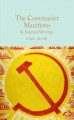 The Communist manifesto & selected writings.