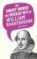 The smart words and wicked wit of William Shakespeare
