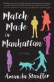 Match made in Manhattan : a novel