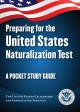 Preparing for the United States naturalization test : a pocket study guide