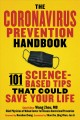 The coronavirus prevention handbook : 101 science-based tips that could save your life
