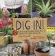 Dig in! : 12 easy gardening projects using kitchen scraps