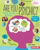 Are you psychic? : facts, trivia, and quizzes