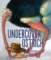 Undercover ostrich