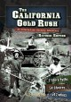 The California gold rush : an interactive history adventure
