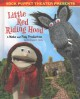 Sock Puppet Theater presents Little Red Riding Hood : a make and play production